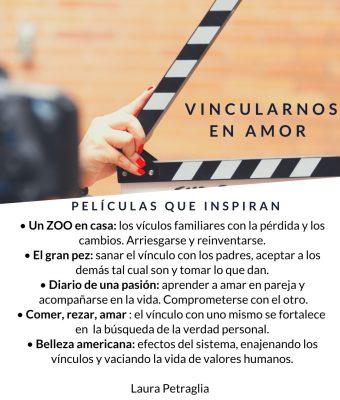 Películas que inspiran, vincularnos en amor